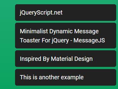 https://www.jqueryscript.net/other/Message-Toaster-MessageJS.html
