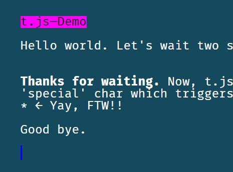 https://www.jqueryscript.net/animation/jQuery-Plugin-To-Simulate-Terminal-Text-Effects-t-js.html