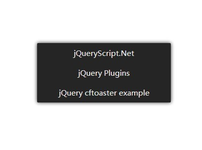 Android Style jQuery Toaster Messages Plugin - cftoaster
