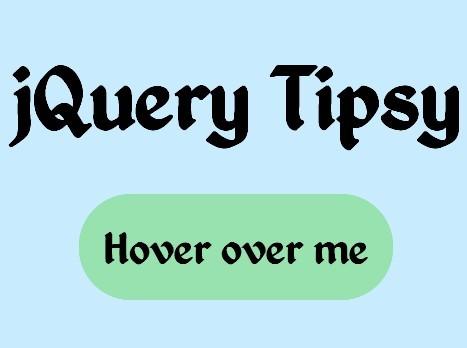 Animated & Dynamic jQuery Tooltip Plugin - TipsyAPI