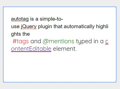 Colorfy #Tags And @Mentions In An Editable Content - jQuery autotag