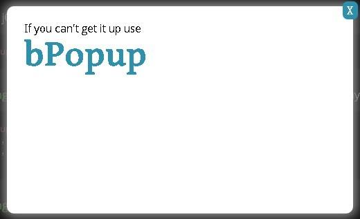 Lightweight jQuery Modal Popup Plugin - bPopup