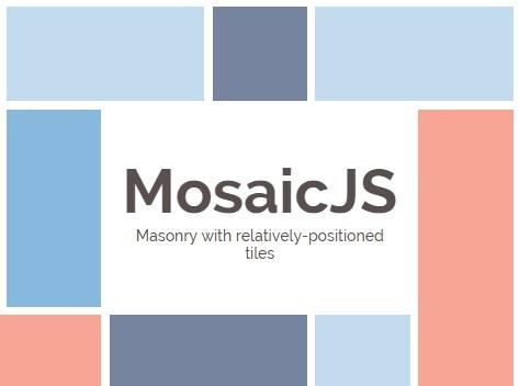 Masonry-like Responsive Cascading Grid Layout Plugin - MosaicJS