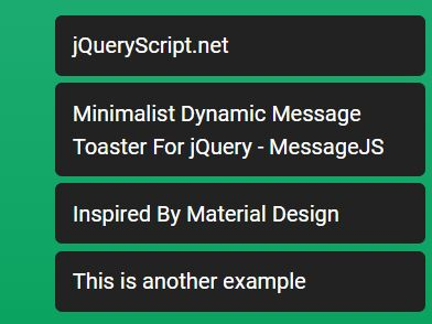 Minimalist Dynamic Message Toaster For jQuery - MessageJS