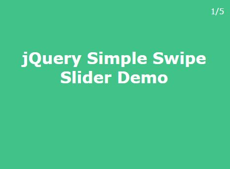 Mobile First Full Page Slider with jQuery - Swipe Slider
