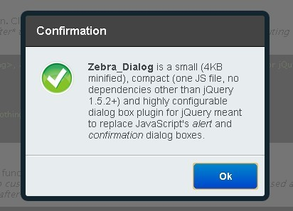 Powerful jQuery Dialog Box Plugin - Zebra_Dialog