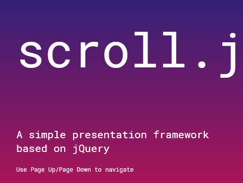 Easy Customizable Presentation Framework With jQuery - scroll-js