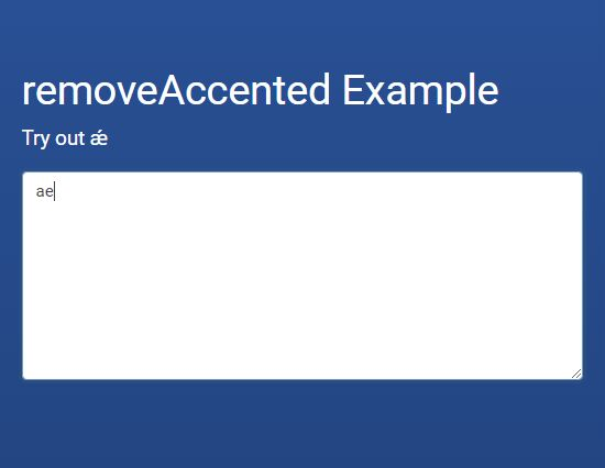 Remove & Replace Letter Accents In Text Fields - removeAccented