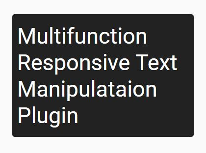 Multifunction Responsive Text Manipulataion Plugin - jQuery textFitter