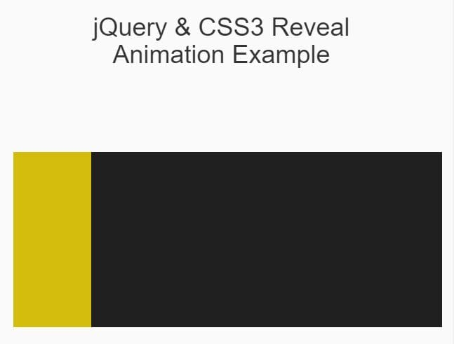 Awesome Reveal Animation With jQuery And CSS3 | Free jQuery