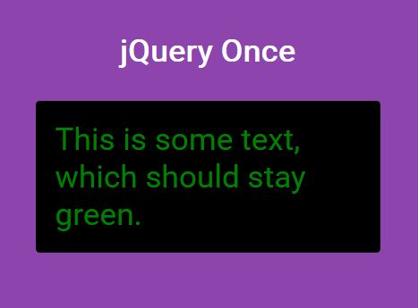 jQuery Plugin To Run A Function Only Once - Once.js