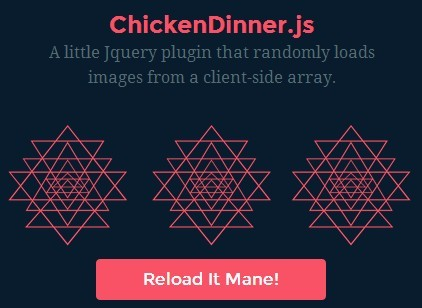Simple jQuery Plugin To Load Images Randomly - ChickenDinner