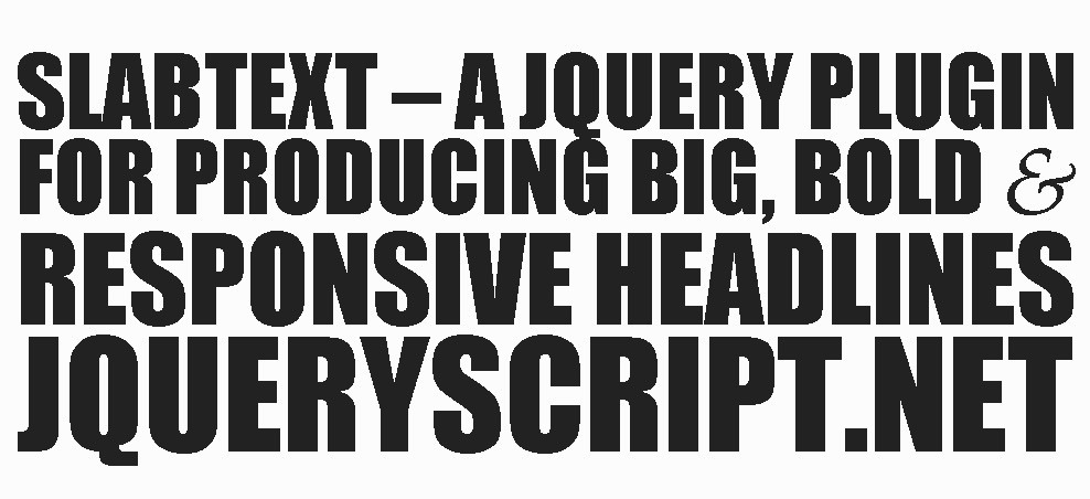 SlabText - Responsive Text Plugin For jQuery