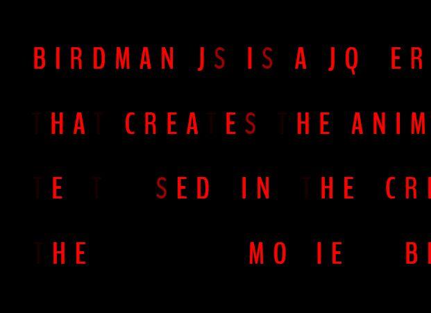 Birdman Style Credits Animation In jQuery - Birdman.js
