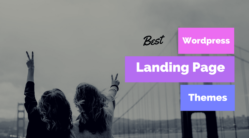 10 Best WordPress Landing Page Themes To Increase Conversion