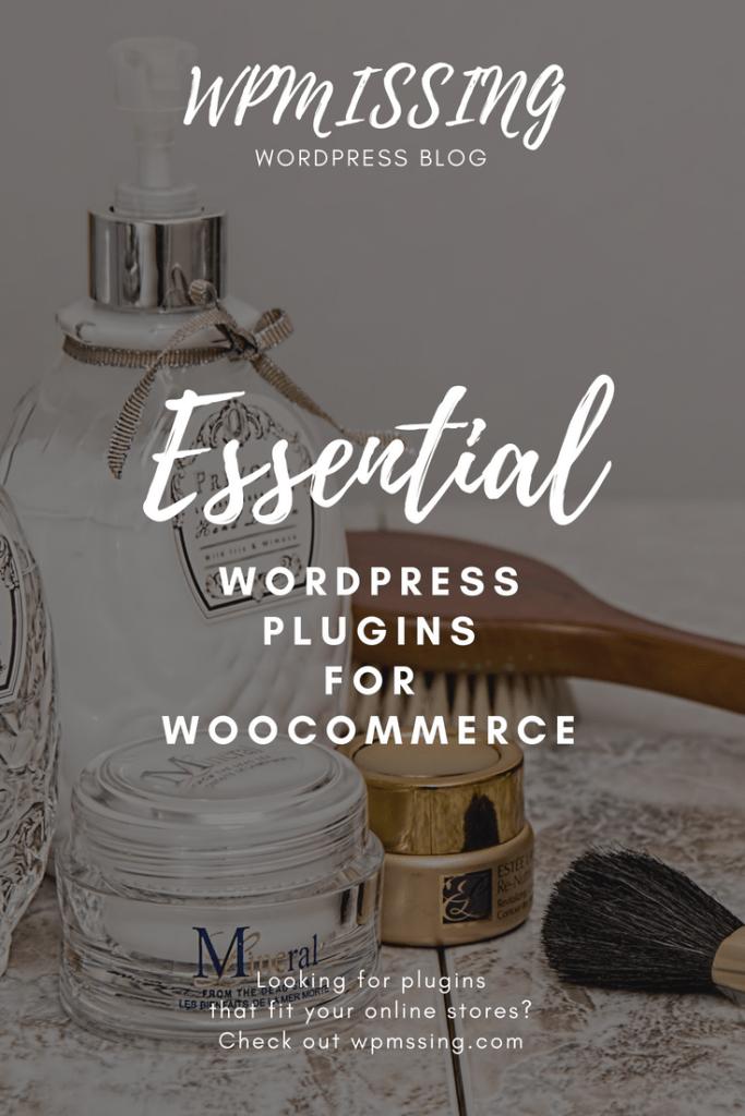 10 Essential WordPress Plugins For WooCommerce