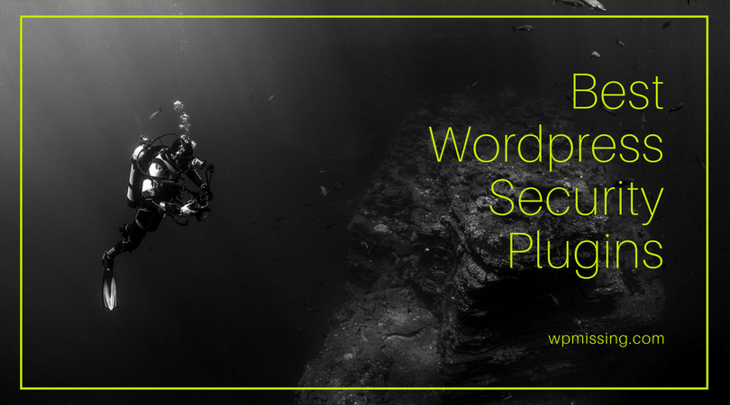 15 Best WordPress Security Plugins