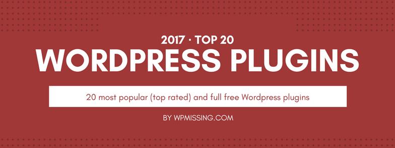 20 Most Popular WordPress Plugins Of 2017