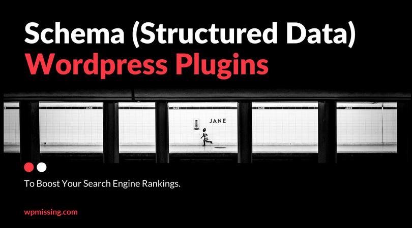 5 Best WordPress Schema (Structured Data) Plugins To Boost Your Google Rankings