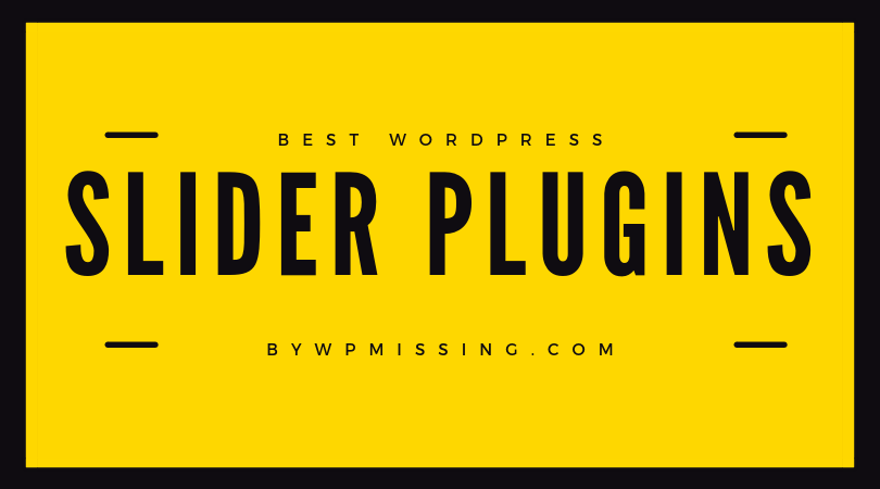 7 Best Mobile-Friendly Slider Plugins For Cross-platform WordPress Website