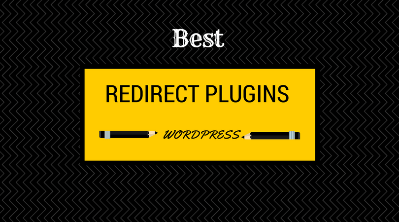 Best WordPress Redirect Plugins To Improve SEO Ranking