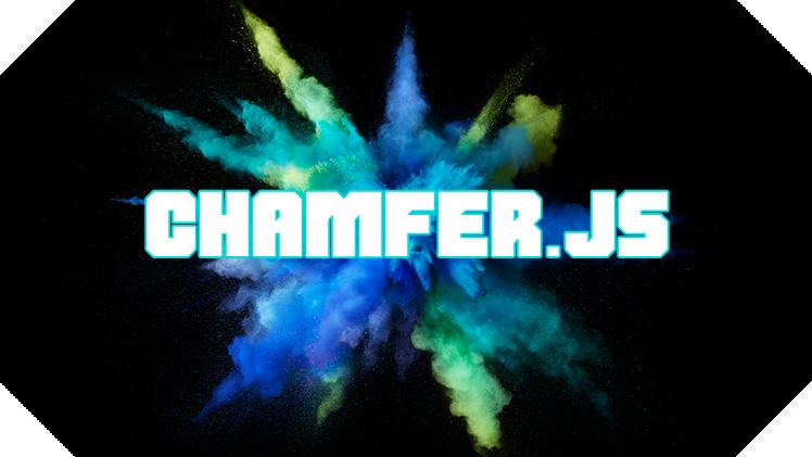 Chamfer.js
