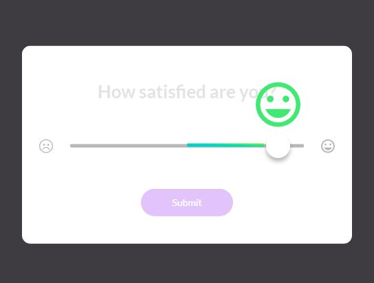 How satisfied are you Slider