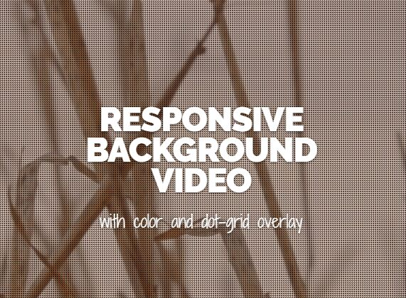 RESPONSIVE BACKGROUND VIDEO