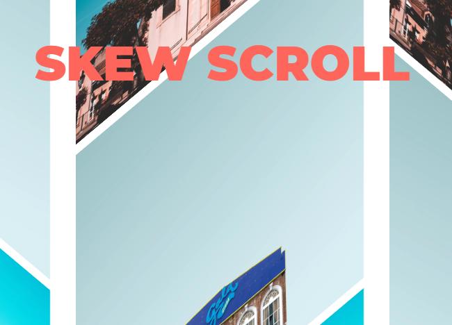 Skew Scroll