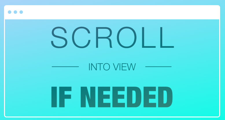 scroll-into-view-if-needed