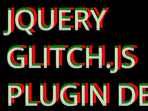jQuery Plugin For Custom Glitch Text Effect - Glitch.js