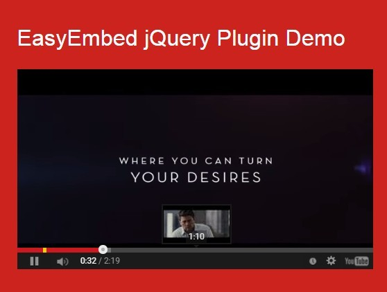 jQuery Plugin For Easy Youtube Video Embedding - EasyEmbed
