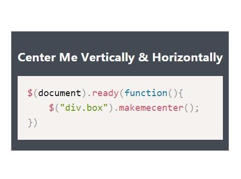 jQuery Plugin For Vertical & Horizontal Centering - Make Me Center