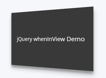 jQuery Plugin To Check Whether An Element Is Within The Viewport - whenInView