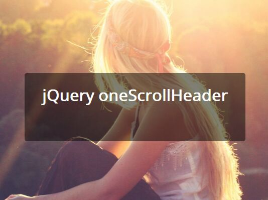 jQuery Plugin To Create A Fullscreen 'Hero' Header - oneScrollHeader