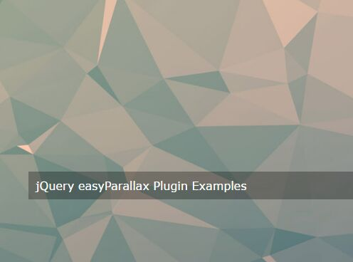 jQuery Plugin To Create Parallax Scrolling Backgrounds - easyParallax