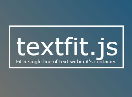 jQuery Plugin To Resize Text Based On The Container's Width - textfit