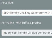 SEO-friendly URL Slug Generator With jQuery - Slugger