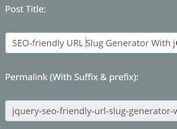 SEO-friendly URL Slug Generator With jQuery - Slugger